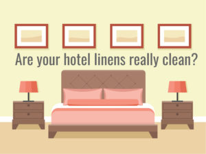 are your hotel linens really clean